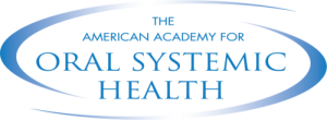 lakewood ranch dentist American Academy Oral Systemic Health